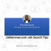 jobberman job search tips